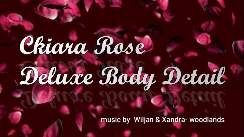 Ckiara Rose Deluxe Body Detail